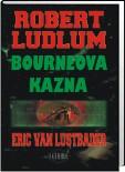 Robert Ludlum: Bourneova kazna