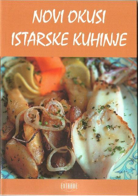 Novi okusi istarske kuhinje