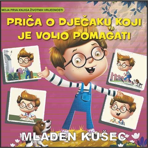 M. Kušec: Priča o dječaku koji je volio pomagati