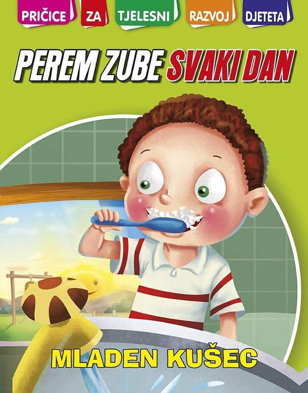 M. Kušec: Perem zube svaki dan