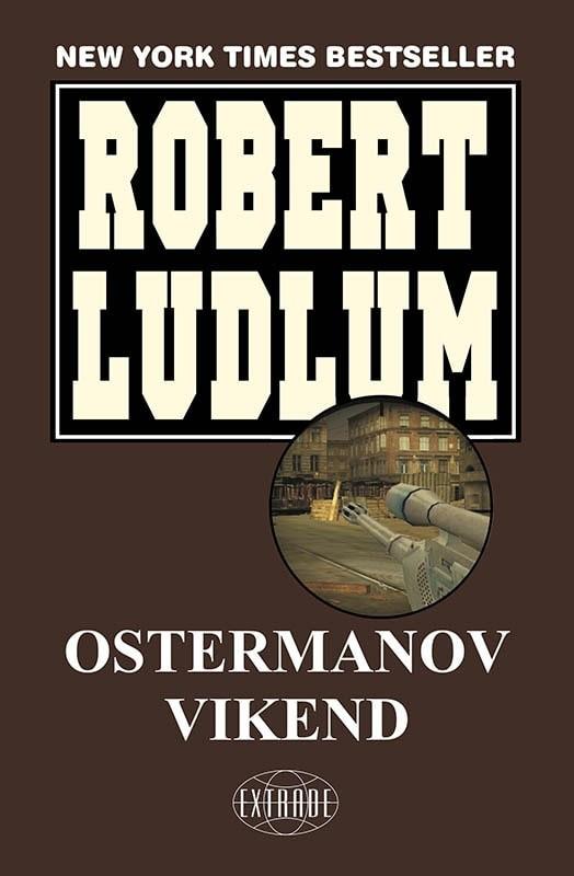 Robert Ludlum: Ostermanov vikend