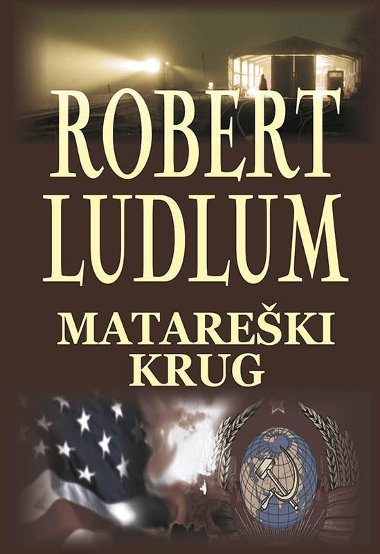 Robert Ludlum: Matareški krug