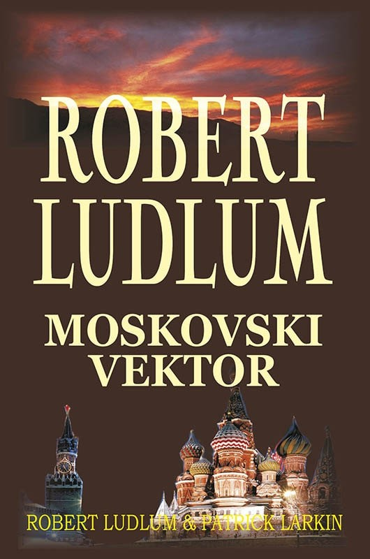 Robert Ludlum: Moskovski vektor