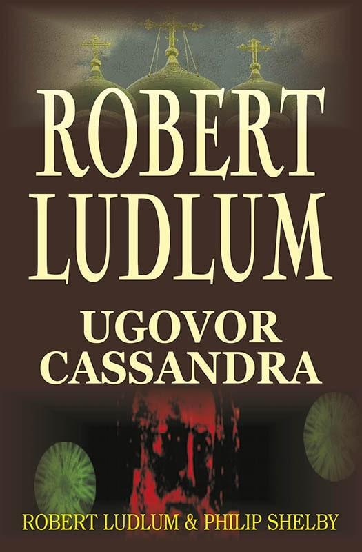 Robert Ludlum: Ugovor Cassandra